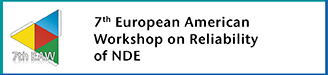 7th European-American Workshop on Reliability of NDE