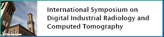 International Symposium on Digital Industrial Radiology and Computed Tomography